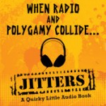 Navel Hazing in Utah: Jitters: A Quirky Little Audio Book