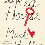Dysfunctional Family Bonding Dysfunctionally: The Red House by Mark Haddon