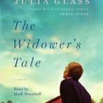 Getting in Shape to Live: The Widower's Tale by Julia Glass (Audio)