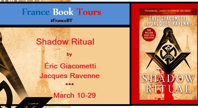 Shadow Ritual by Éric Giacometti and Jacques Ravenne — France Book Tours